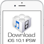 iOS 10.1ファームウェア IPSWの機種別ダウンロードリンク(Appleオフィシャル・リンク)