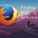 Firefox 50.0Android版リリース。HLS 形式の動画再生に対応