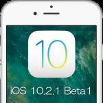 Apple、iOS 10.2.1 beta 1を開発者向けにリリース