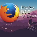 Firefox 51.0デスクトップ向けメジャーアップデート版をリリース。数多くのセキュリティ脆弱性に対処