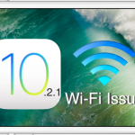 iOS10.2.1アップデートで、Wi-Fi接続できない、不安定、落ちるなどの問題は解決されず!?