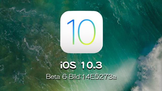 Apple、iOS 10.3 Beta 6を開発者向けにリリース