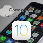 iOS 10.3をiOS 10.2.1にダウングレードする方法