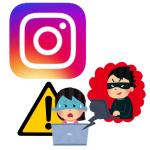 【Instagram(インスタグラム】乗っ取りに注意!不正にアカウントを乗っ取られた際の対処方は?