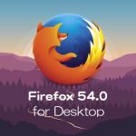 Mozilla、Firefox 54.0デスクトップ向け最新版をリリース。Electrolysis技術で安定性と高速化を実装