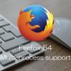「Firefox 54なのに全然速くならない!」もしかしてブラウジング高速化設定が無効かも?マルチプロセス機能有効化の確認と設定方法