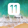 iOS11beta5_90Features_Changes