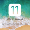 iOS11beta6_60Features_Changes
