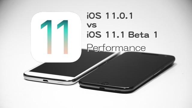 iOS1101vsiOS111