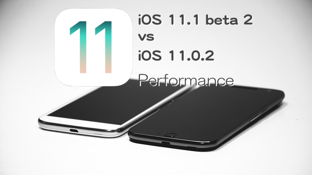 iOS111beta2vsiOS1102