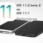 iOS 11.2 Beta 2 vs iOS 11.1 スピード比較テスト【Video】