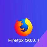 Mozilla、Firefox 58.0.1デスクトップ向け修正版をリリース。セキュリティ脆弱性の緊急対応、および不具合の修正