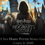 【ハリー・ポッター:ホグワーツミステリー】ホグワーツで魔法を学んで冒険する!2018年春リリース予定の新作ゲームアプリの予告編ムービー公開