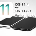 iOS 11.4 vs iOS 11.3.1 スピード比較テスト【Video】
