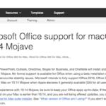 Microsoft、macOS 10.14 Mojaveでもmac向けOffice 2016、Office 2019、Office 365のフルサポートを発表。