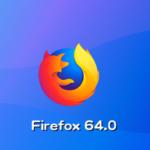 Mozilla、Firefox 64.0デスクトップ向け最新版をリリース。Windows  10上のネイティブな共有ダイアログをサポート