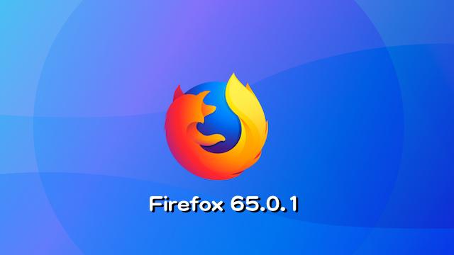 Mozilla、Firefox 65.0.1デスクトップ向け最新安定版をリリース。セキュリティ脆弱性を含む不具合およびバグを修正