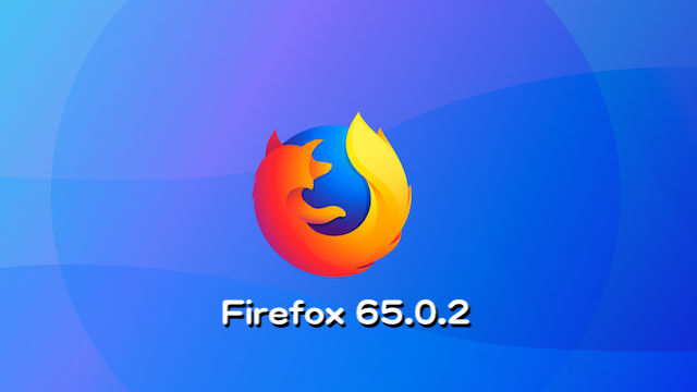 Mozilla、Firefox 65.0.2デスクトップ向け最新安定版をリリース。Windowsユーザーの位置情報サービスに関する問題を修正