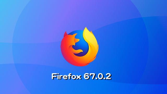 Mozilla、Firefox 67.0.2デスクトップ向け修正バージョンをリリース。コンソールでの JavaScript エラーなどを修正