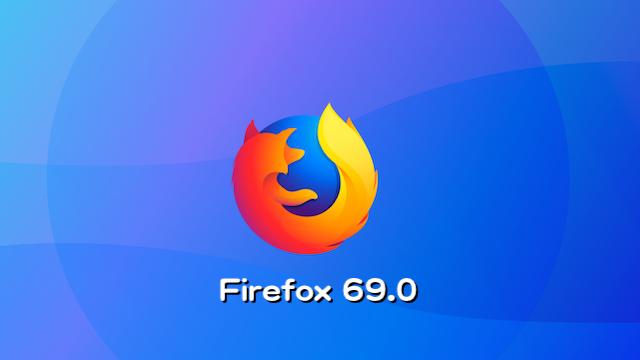 Mozilla、Firefox 69.0デスクトップ向け最新安定版をリリース。