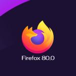 Mozilla、Firefox 80.0デスクトップ向け最新安定版をリリース。