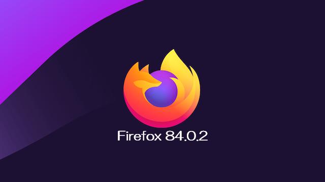 Mozilla、Firefox 84.0.2デスクトップ向け修正バージョン版をリリース。重要度別の区分「最高(critical)」のセキュリティ修正1件の実施
