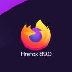 Mozilla、Firefox 89.0デスクトップ向け最新安定版をリリース。再デザイン、モダン化された UI である Proton を導入、など
